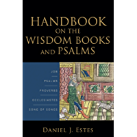 Handbook on the Wisdom Books and Psalms (English Edition)