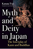 Myth and Deity in Japan: The Interplay of Kami and Buddhas