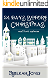 24 Days Before Christmas (Small Town Mysteries)