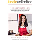 The Egg Quality Diet: A clinically proven 100-day fertility diet to balance hormones, reduce inflammation, improve egg qualit