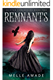 Remnants: YA Dark Urban Fantasy (Shifter Chronicles Book 2)
