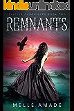 Remnants: YA Dark Urban Fantasy (Shifter Chronicles Book 2) (English Edition)