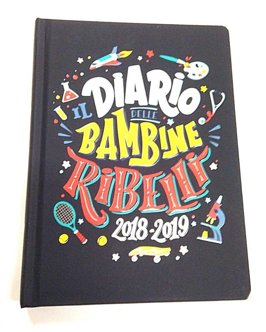 Diario «Il Diario delle Bambine Ribelli» 2018/2019, de 16 ...