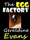 The Egg Factory Romantic Suspense