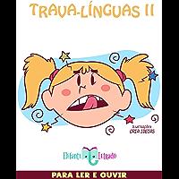 Trava-Línguas II
