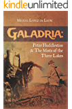 Galadria: Peter Huddleston & The Mists of the Three Lakes (The Galadria Fantasy Trilogy Book 2)