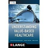 Understanding Value Based Healthcare