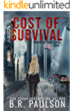 Cost of Survival: an apocalyptic thriller (Worth of Souls Book 1)