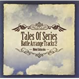 Tales Of Series Battle Arrange Tracks2 Featuring Motoi Sakuraba