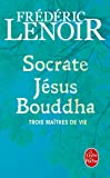 Socrate, Jésus, Bouddha