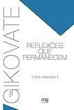 Reflexões que permanecem: Uma compilação