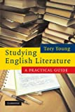 Studying English Literature: A Practical Guide