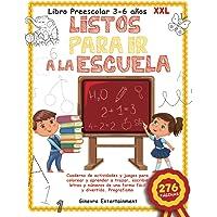 Libro Preescolar 3-6 años XXL: LISTOS PARA IR A LA ESCUELA: Cuaderno de Actividades y Juegos para Colorear y Aprender a…