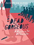 Dead Gorgeous (A Mystery for D.I. Costello)