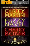 Jack Daniels Series - Three Thriller Novels (Dirty Martini #4, Fuzzy Navel #5, Cherry Bomb #6) (English Edition)