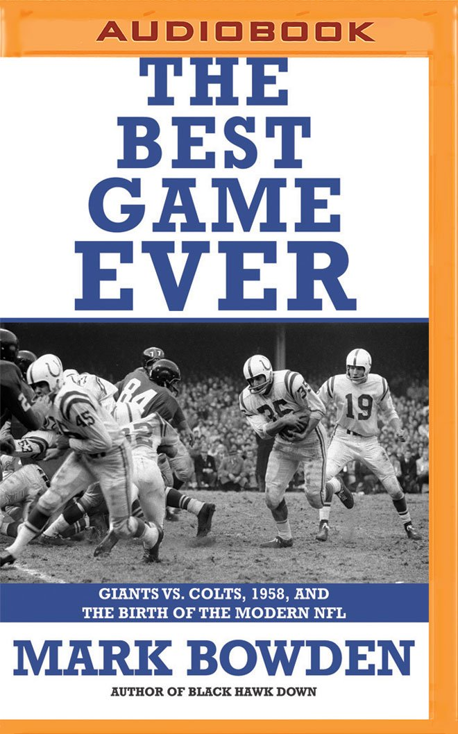 Read Online The Best Game Ever: Giants vs. Colts, 1958, and the Birth of the Modern NFL PDF