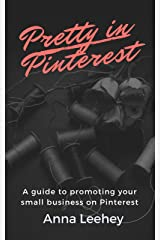 Pretty in Pinterest Kindle Edition