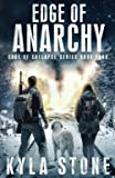 Edge of Anarchy: A Post-Apocalyptic EMP Survival Thriller (Edge of Collapse)