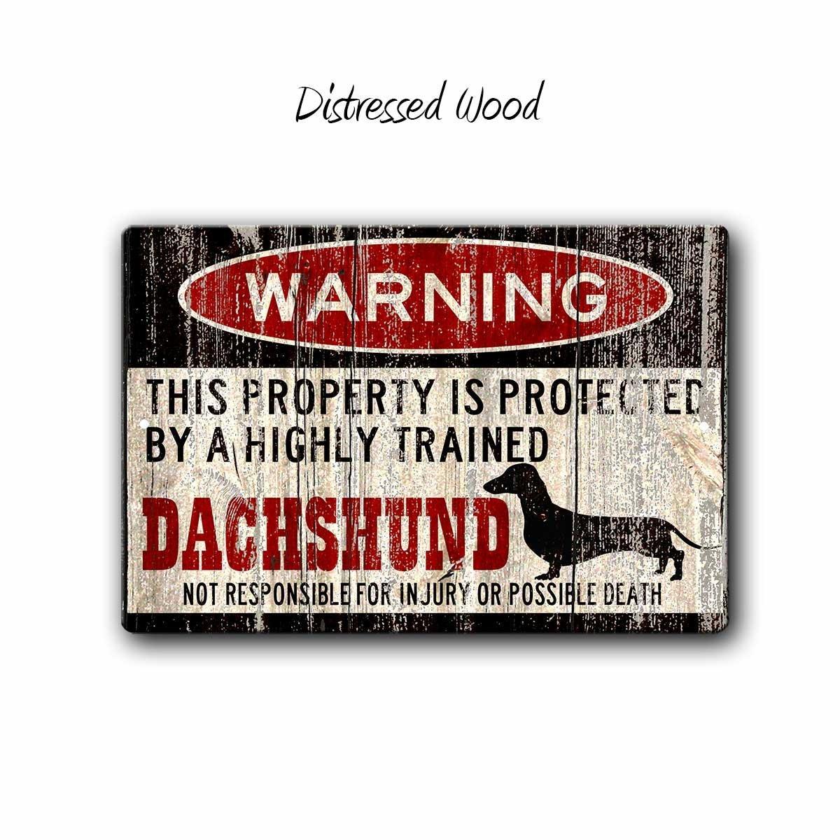 Dachshund Sign, Funny dog warning sign, Dachshund Gift, Dachshund owner gift, Dachshund Home Decor, 12 x 8 inch Aluminum Warning Sign