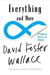 Everything and More: A Compact History of Infinity Kindle Edition