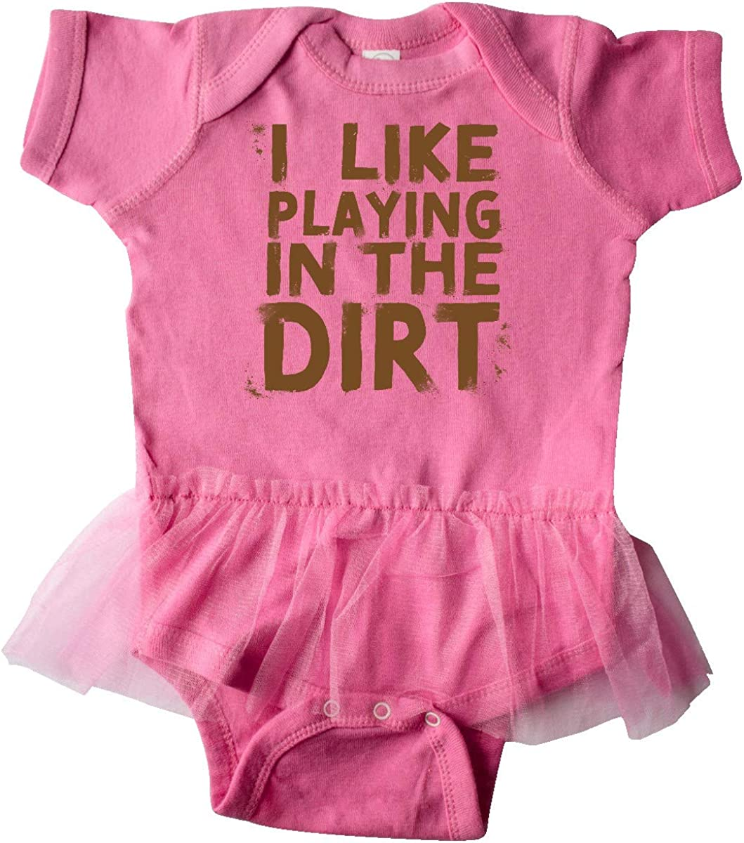 inktastic I Like Playing in The Dirt Infant Tutu Bodysuit