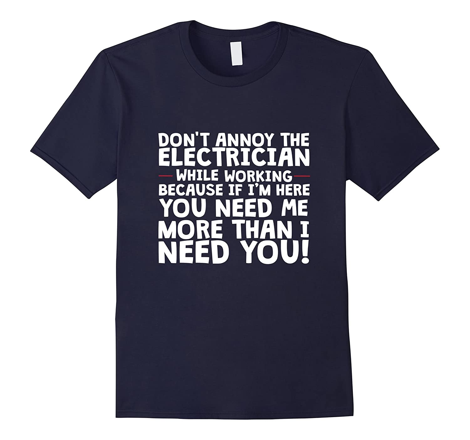 Electrician T-Shirt Dont Annoy the Electrician-CD