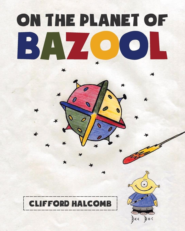 On the Planet of Bazool pdf epub