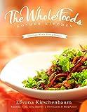 The Whole Foods Kosher Kitchen