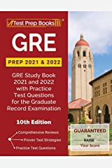 GRE Prep 2021 and 2022: GRE Study Book 2021 and 2022 with Practice Test Questions for the Graduate Record Examination [10th Edition] Paperback