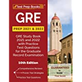 GRE Prep 2021 and 2022: GRE Study Book 2021 and 2022 with Practice Test Questions for the Graduate Record Examination…