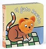 El gato Renato (Castellano - A Partir De 0 Años - Manipulativos (Libros Para Tocar Y Jugar), Pop-Ups - Librodedos)