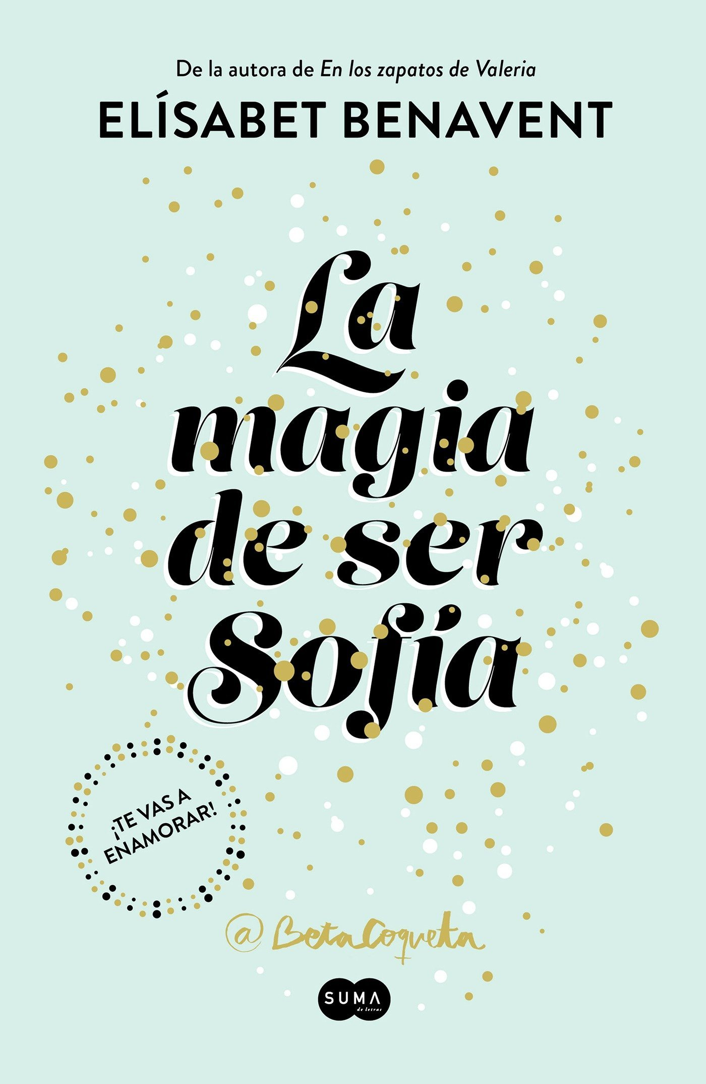 La magia de ser Sofía / The Magic of Being Sofia (Femenino singular, Band 740003)