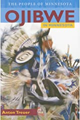 Ojibwe in Minnesota Kindle Edition