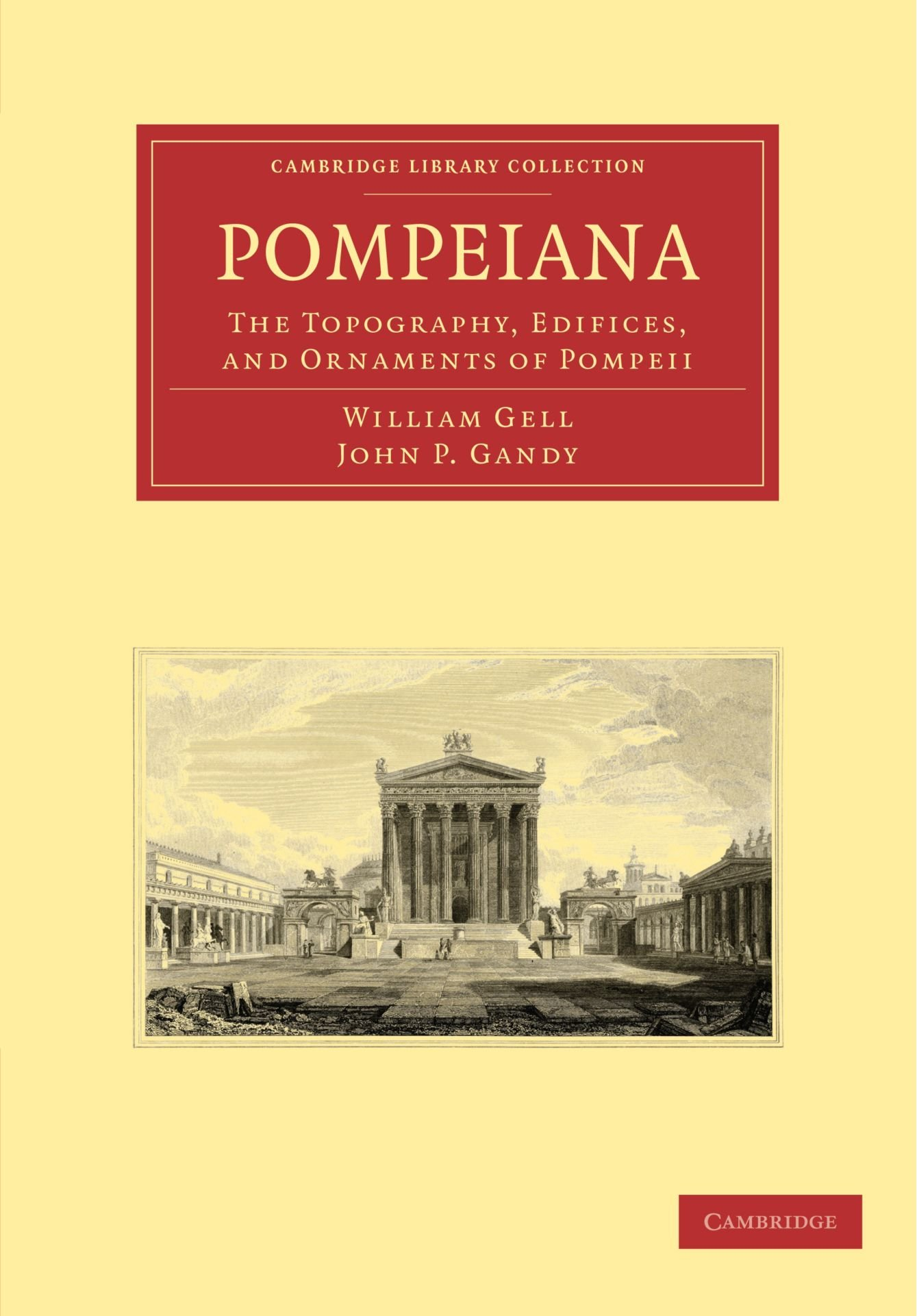 Download Pompeiana: The Topography, Edifices, and Ornaments of Pompeii (Cambridge Library Collection - Classics) pdf