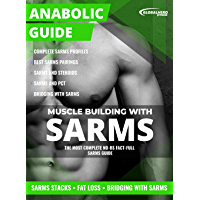 Anabolic Guide: SARMs: Muscle Building With SARMs
