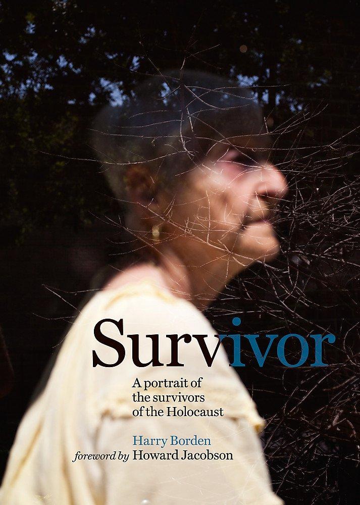 Image for Survivor: A portrait of the survivors of the Holocaust