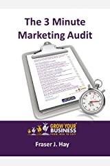 The 3 Minute Marketing Audit Kindle Edition