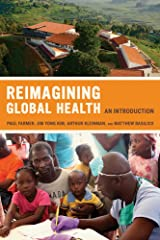 Reimagining Global Health: An Introduction (California Series in Public Anthropology) Paperback