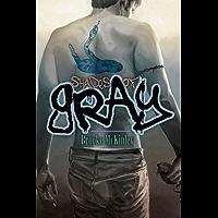 Shades of Gray (English Edition)