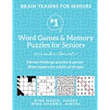 Brain Teasers for Seniors #1: Word Games & Memory Puzzles for Seniors. Mental challenge puzzles & games – Brain teasers for a