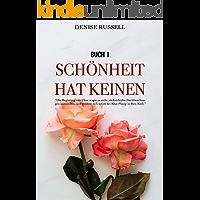 Schönheit hat keinen (Buch 1) (German Edition)