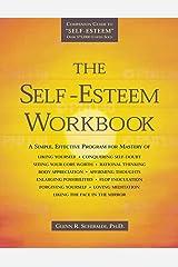 The Self-Esteem Workbook by Glenn R. Schiraldi (25-Jan-2002) Paperback Paperback