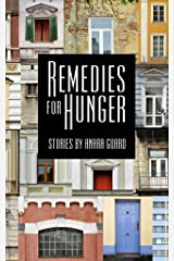 Remedies for Hunger Kindle Edition