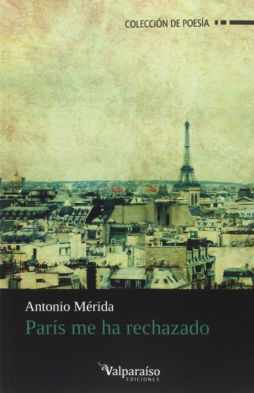 Download París Me Ha Rechazado ebook