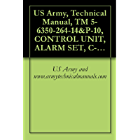 US Army, Technical Manual, TM 5-6350-264-14&P-10, CONTROL UNIT, ALARM SET, C-9412/FSS-9(V), (NSN 6350-00-228-2735… book cover