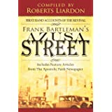 Frank Bartleman's Azusa Street: First Hand Accounts of the Revival—includes Feature Articles from the Apostolic Faith Newspap