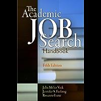 The Academic Job Search Handbook (English Edition)