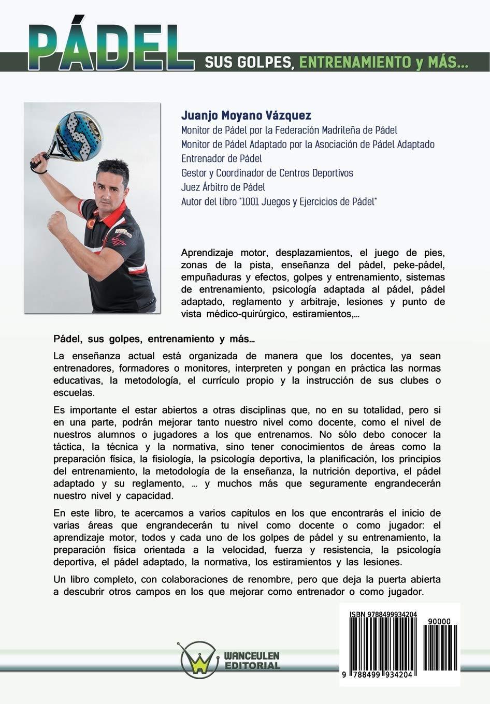 Pádel sus golpes, entrenamiento y más: Amazon.es: Moyano Vázquez ...