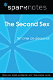 The Second Sex (SparkNotes Literature Guide) (SparkNotes Literature Guide Series)