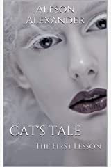 Cat's Tale: The First Lesson Kindle Edition